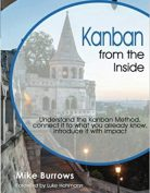 Kanban from the Inside by Mike Burrows